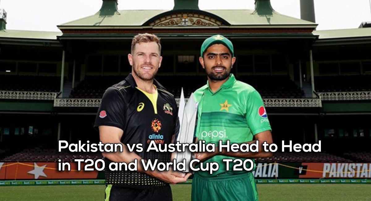 Pakistan vs Australia Head to Head in T20