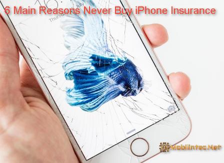 6 Main Reasons Never Buy iPhone Insurance