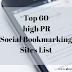 Top 60 high PR Social Bookmarking Sites List