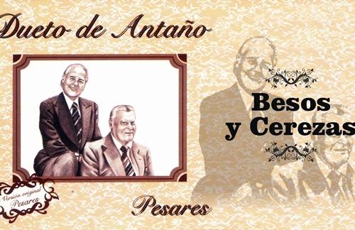 Besos Y Cerezas | Dueto De Antaño Lyrics