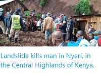 https://sciencythoughts.blogspot.com/2020/05/landslide-kills-man-in-nyeri-in-central.html