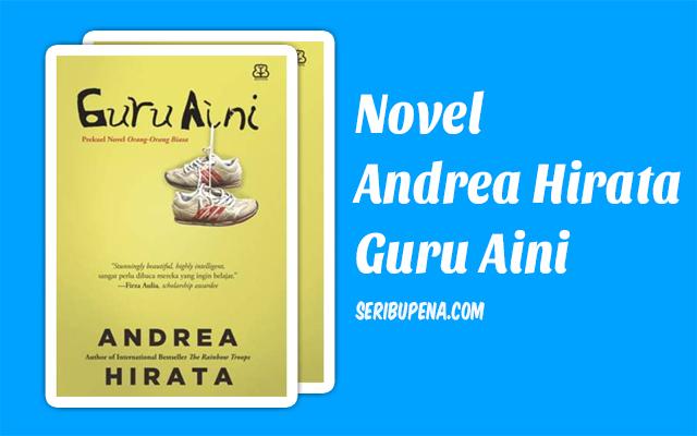 Download Novel Guru Aini Karya Andrea Hirata pdf Gratis ebook