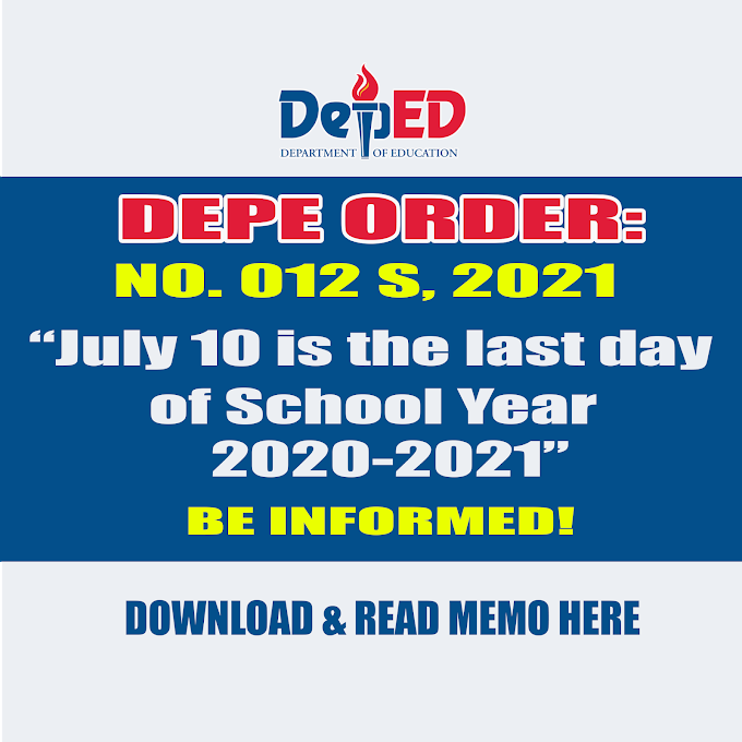DepEd Order 012, s 2021: July 10 is the last day of School Year 2020-2021