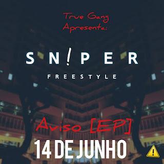 SN!PER - Freestyle (AVISO) 2018