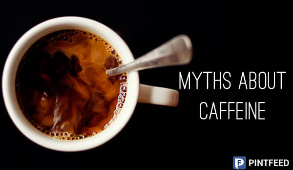 PintFeed | Myths About Caffeine