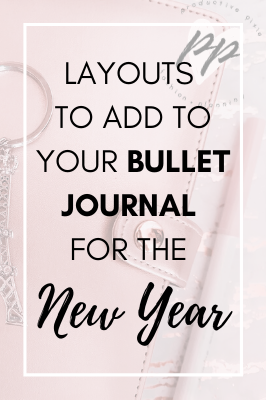 Layouts to Add to Your Bullet Journal for the New Year