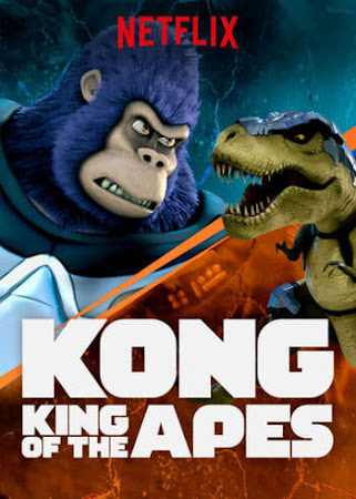 Poster Of Kong King of the Apes 2018 Watch Online Free Download