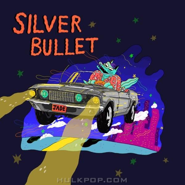 Jade.L – Silver Bullet – Single
