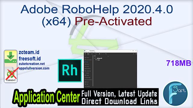 Adobe RoboHelp 2020.4.0 (x64) Pre-Activated