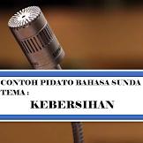 Biantara Sunda Tema Kebersihan | Pidato Bahasa Sunda