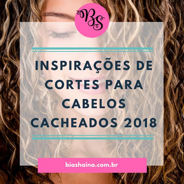 Inspirações de Cortes para Cabelos Cacheados 2018