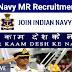 Indian Navy MR Recruitment Notification 2021