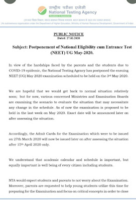 Postponement of National Eligibility cum Entrance Test ( NEET ) UG May - 2020 .