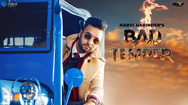 Bad Temper Song Lyrics  :  Bad Temper Is A Punjabi Song Which Is Sunged By Harvi Harinder. Bad Temper Song Lyrics Are Written By Sabbi And Music Of This Song Is Produced By Laddi Gill. The Music Video Of This Song Is Directed By Tdot Films.