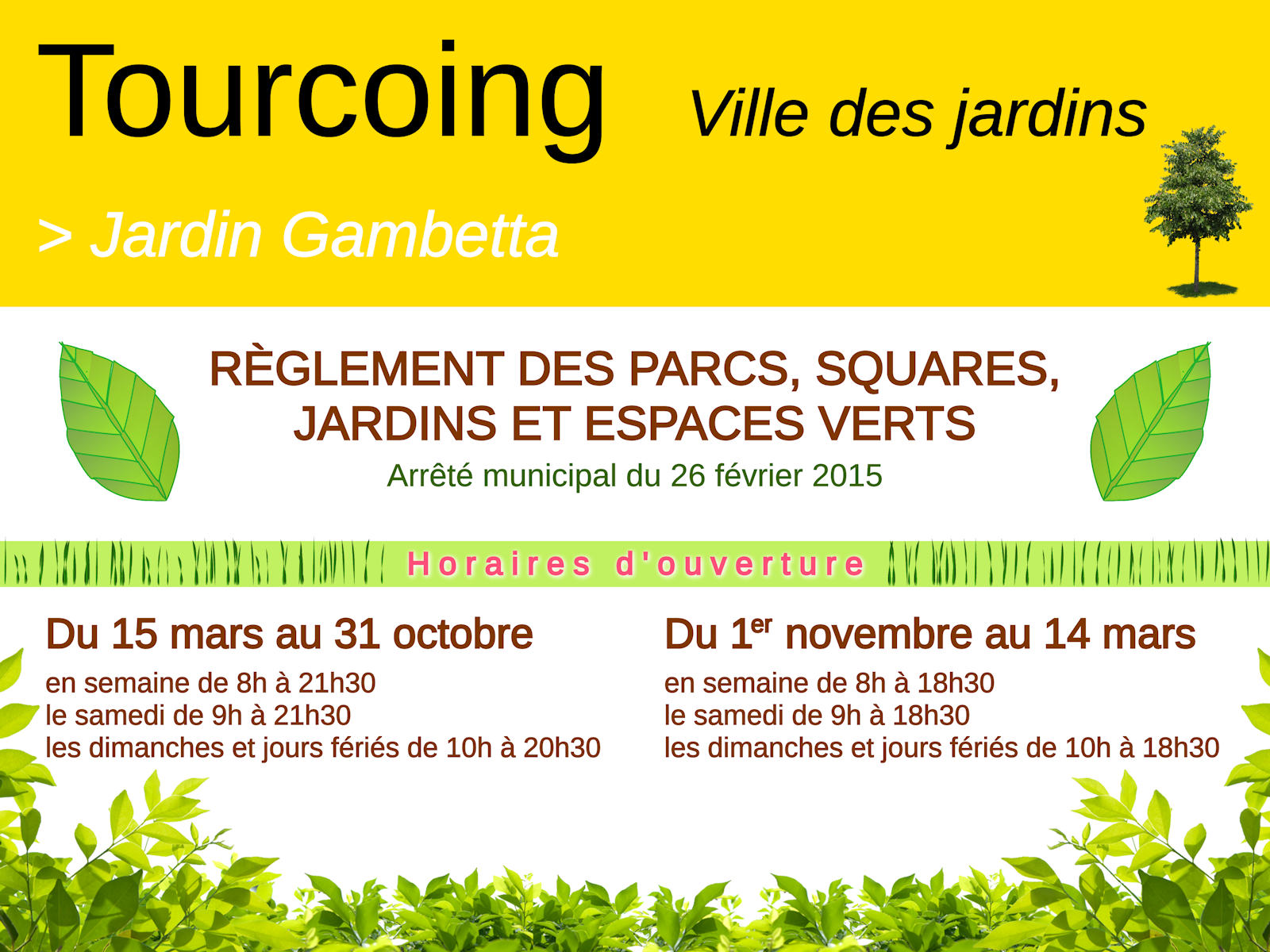 Horaires d'ouverture - Jardin Gambetta, Tourcoing
