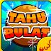 Tahu Bulat v11.2.6 Apk Mod (Unlimited Coins)