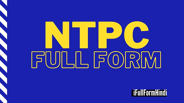 Full Form of NTPC