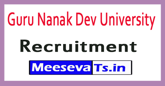 Guru Nanak Dev University GNDU Recruitment
