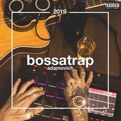 CD Bossatrap – Adamovich 2019