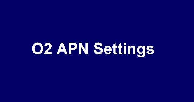 O2 APN settings for iPhone,  O2 Lte APN Settings For iPhone 11, 11 Pro, 11 Pro Max, XR, XS, XS Max, 8, 8 Plus, 7, 7 Plus, SE, 6S, 6S Plus, 5C, 5S