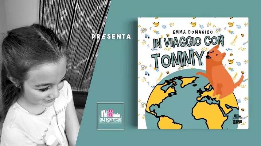 Emma Domanico presenta: In viaggio con Tommy