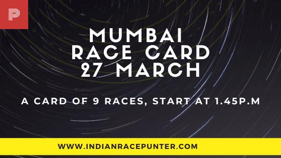 Mumbai Race Card 27 March