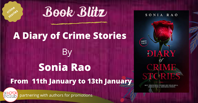 Book Blitz: A DIARY OF CRIME STORIES by Sonia Rao