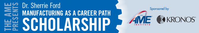 The Dr. Sherrie Ford Manufacturing as a Career Path Scholarship