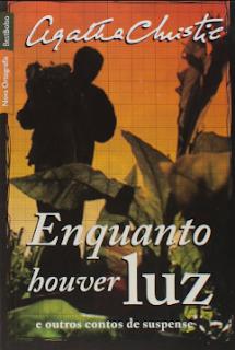 ENQUANTO HOUVER LUZ - Agatha Christie