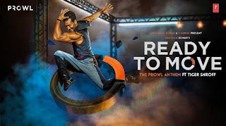 READY TO MOVE SONG LYRICS  | Tiger Shroff | HINDI SONG