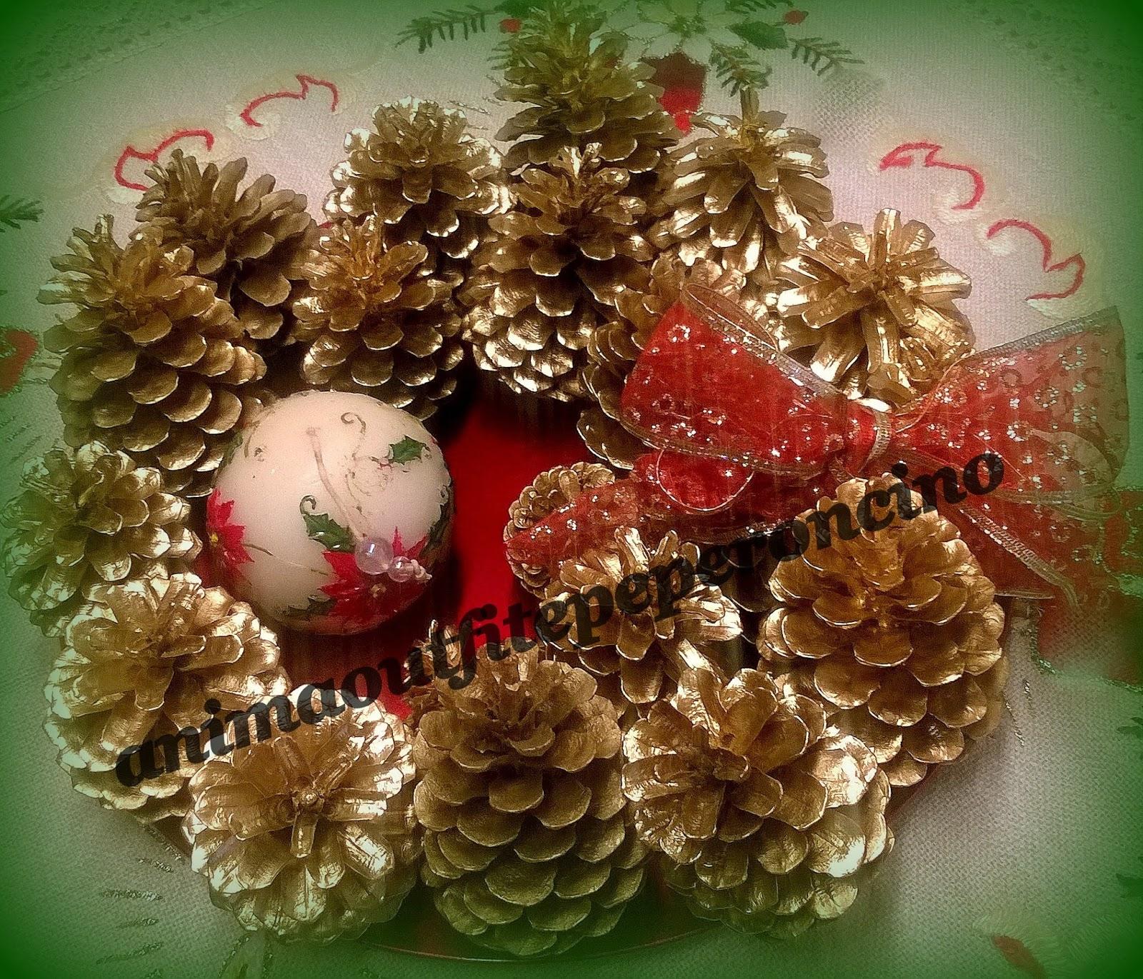Anima outfit e peperoncino diy centrotavola natalizio - Centro tavola natalizio con pigne ...