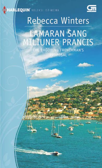 Lamaran Sang Miliuner Prancis by Rebecca Winters Pdf