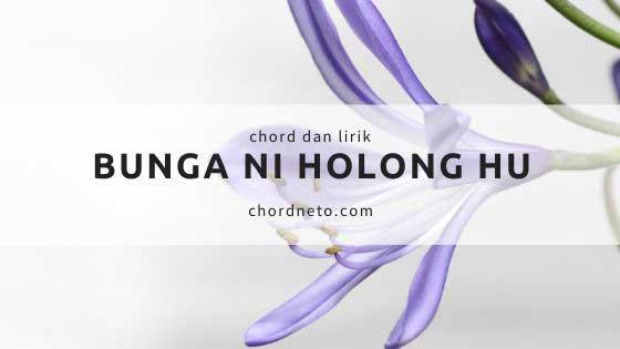 Chord Bunga Ni Holong Hu