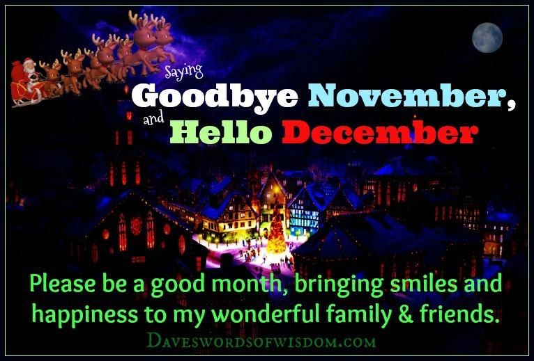 Daveswordsofwisdom Com Saying Goodbye To November And Hello December