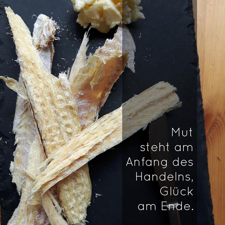 isländischer Stockfisch, Mut und Glück