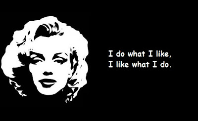"""""""Marilyn Monroe Quotes Do What I Like"""""""