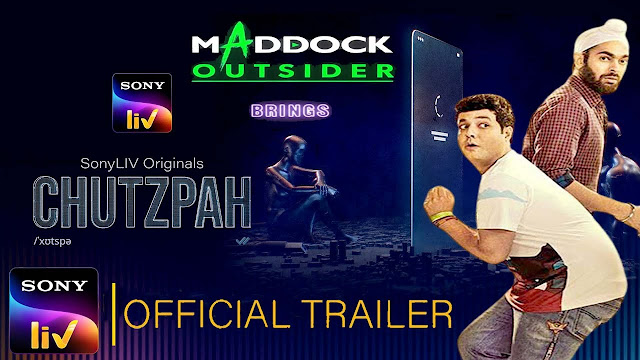 Chutzpah Web Series on OTT platform Sony LIV - Here is the Sony LIV Chutzpah wiki, Full Star-Cast and crew, Release Date, Promos, story, Character, Photos, Title Song.