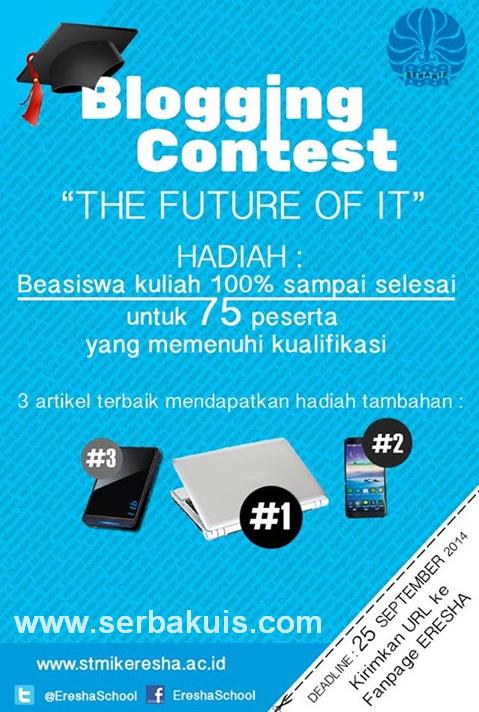 Kontes Blog The Future of IT Berhadiah Beasiswa, Laptop, Smartphone, & HDD Eksternal