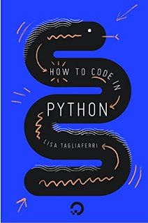 Download PDF How To Code in Python 3 by Lisa Tagliaferri