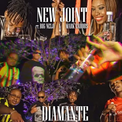 New Joint - Diamante (Feat. Big Nelo & Mark Exodus) ( Rap 2018 ) (DOWNLOAD)
