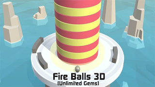 Download Game Fire Balls 3D Mod Unlimited Gems Android