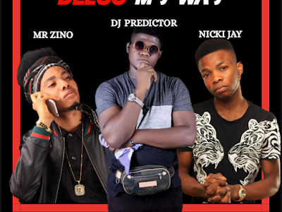 DOWNLOAD MP3: DJ Predictor ft. Nicki Jay & Mr Zino - Bless My Way