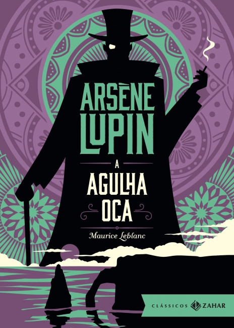 Arsène Lupin - Agulha oca| Maurice Leblanc