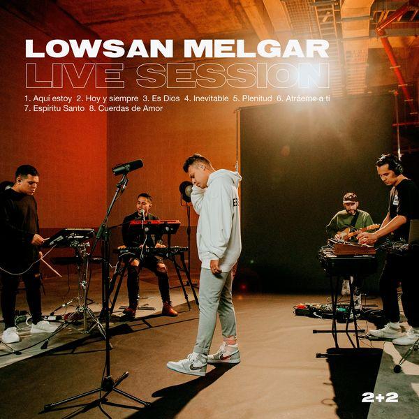 Lowsan Melgar – Legado Live Session 2020