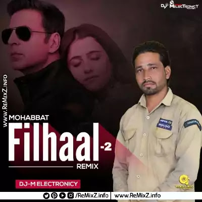 filhaal-2-mohabbat-remix-m