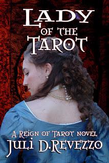 Lady of the Tarot by Juli D. Revezzo, Gothic romance, historical romance, tarot