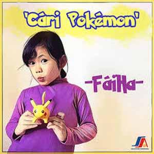 Download MP3 FAIHA - Cari Pokemon