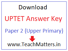 image : UPTET 2019 Answer Key Paper 2 Download @ TeachMatters