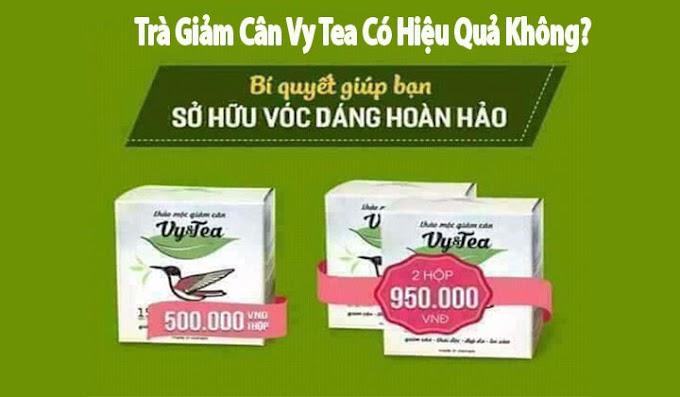 Trà giảm cân Vy Tea có hiệu quả không? Có Tốt Không