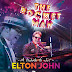 Spectacle, The Rocket Man, A tribute to Sir Elton John